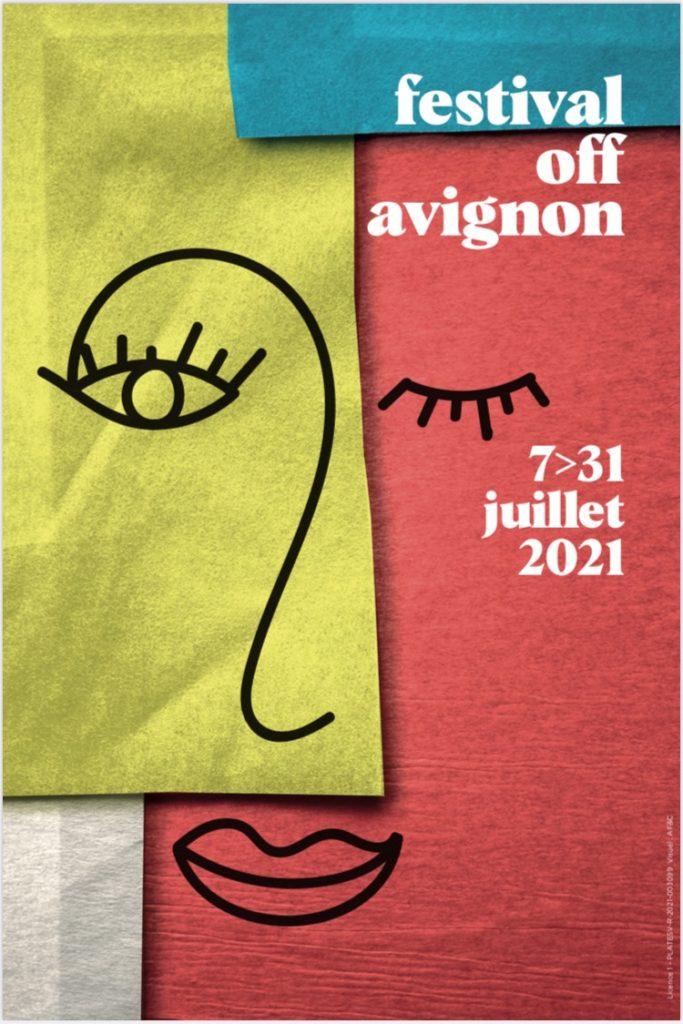 Affiche du festival OFF d'Avignon 2021
